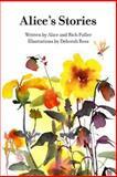 Alice's Stories, Alice Fuller, 1493557149