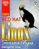 Learn Red Hat Linux Server Tips, Doss, George M., 1556227140