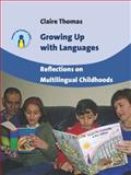 Growing up with Languages, Claire Thomas, 1847697143