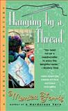 Hanging by a Thread, Monica Ferris, 0425187144