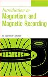 Introduction to Magnetism and Magnetic Recording, Comstock, R. Lawrence, 0471317144