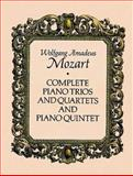 Complete Piano Trios and Quartets and Piano Quintet, Wolfgang Amadeus Mozart, 0486267148