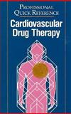 Cardiovascular Drug Therapy, Springhouse Publishing Company Staff, 0874347149