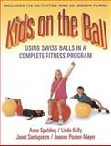 Kids on the Ball, Anne Spalding and Linda Kelly, 0880117141
