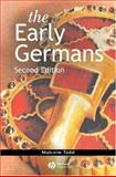 The Early Germans, Todd, Malcolm, 1405117141