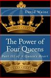 The Power of Four Queens, David Waine, 1493787144