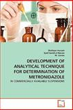 Development of Analytical Technique for Determination of Metronidazole, Shafique Hussain and Syed Saeed-ul-Hassan, 3639277147