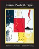 Current Psychotherapies, Corsini, Raymond J. and Wedding, Danny, 0495097144