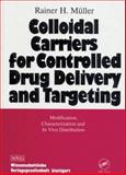 Colloidal Carriers/Controlled Drug Delivery and Targeting 9780849377143