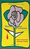 Entre el Dolor y la Ternura, Alvarado Godoy, Percy Francisco, 0996107142