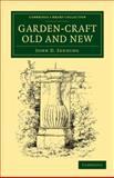 Garden-Craft Old and New, Sedding, John D., 1108037143