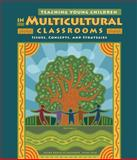 Teaching Young Children in Multicultural Classroom : Issues, Concepts, and Strategies, de Melendez, Wilma Robles and Beck, Verna Ostertag, 1111837147