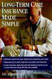 Long-Term Care Insurance Made Simple, Abramovitz, Les, 1885987145