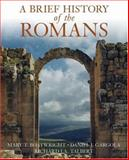A Brief History of the Romans, Boatwright, Mary T. and Gargola, Daniel J., 0195187148