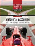 Managerial Accounting : Tools for Business Decision Making, Weygandt, Jerry J. and Kieso, Donald E., 0470477148