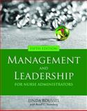 Management and Leadership for Nurse Administrators, Swansburg, Russell C. and Roussel, Linda A., 0763757144