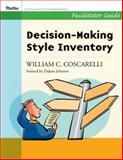 Decision-Making Style Inventory : Facilitator Guide, Coscarelli, William C., 0787997145