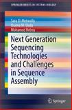 Next Generation Sequencing Technologies and Challenges in Sequence Assembly, Helmy, Mohamed and El-Metwally, M.Sc, Sara, Sara, 149390714X