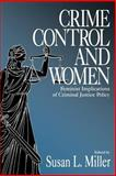 Crime Control and Women : Feminist Implications of Criminal Justice Policy, , 0761907149