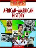 Atlas of African-American History, James Ciment, 0816067147