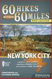 60 Hikes Within 60 Miles: New York City, Christopher Brooks and Catherine Brooks, 0897327144
