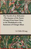 Travels of an Alchemist the Journey of, Chih-Ch'ang, Li, 1406797146