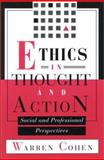 Ethics in Thought and Action, Warren I. Cohen, 1880157144