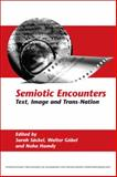 Semiotic Encounters : Text, Image and Trans-Nation, , 9042027142