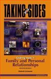 Taking Sides : Clashing Views in Family and Personal Relationships, Schroeder, Elizabeth, 0073397148