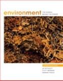Environment : The Science Behind the Stories, Canadian Edition, with MyEnvironmentPlace, Withgott and Withgott, Jay H., 0321647149