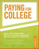 Paying for College, Del Franz and Peterson's Guides Staff, 0768927145