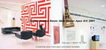 Demonstration Room: Ideal House: Apex Art : 2001, , 0970407149