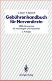 Gebührenhandbuch Für Nervenärzte : EBM-Kommentar Für Neurologen und Psychiater, Sitzer, G. and Sproedt, K., 3540517146