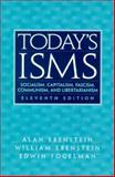 Today's ISMS : Socialism, Capitalism, Fascism, Communism, and Libertarianism, Ebenstein, Alan O. and Ebenstein, William, 0130257141