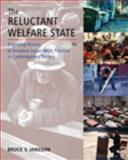The Reluctant Welfare State : Engaging History to Advance Social Work Practice in Contemporary Society, Jansson, Bruce S., 0495507148