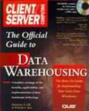 Official Client/Server Computing Guide to Data Warehousing, Gill, Harjinder, 0789707144