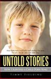 Untold Stories, Timmy Fielding, 1462047149