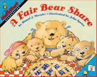 A Fair Bear Share, Stuart J. Murphy, 0064467147