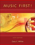Music First! with Keyboard Foldout, White, Gary C., 0077407148