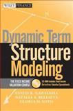 Dynamic Term Structure Modeling, Sanjay K. Nawalkha and Natalia A. Beliaeva, 0471737143