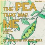 The Pea That Was Me, Kimberly Kluger-Bell, 1481157140