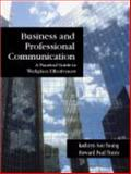 Business and Professional Communication : A Practical Guide to Workplace Effectiveness, Young, Kathryn Sue and Travis, Howard Paul, 157766714X