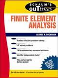 Schaum's Outline of Finite Element Analysis, Buchanan, George R., 0070087148