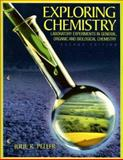Exploring Chemistry : Laboratory Experiments in General, Organic and Biological Chemistry, Peller, Julie R., 0130477141