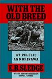 With the Old Breed, E. B. Sledge, 0195067142