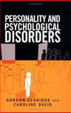 Personality and Psychological Disorders, Claridge, Gordon and Davis, Caroline, 0340807148