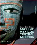 Ancient Mexico and Central America, Susan Toby Evans, 0500287147