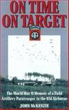 On Time, on Target, John McKenzie, 0891417141