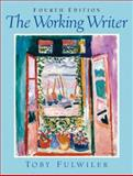 The Working Writer, Fulwiler, Toby, 0131117157