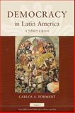 Democracy in Latin America, 1760-1900 9780226257150